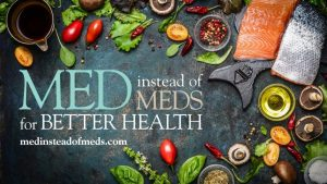 Free Webinar: Med Instead of Meds for Better Health