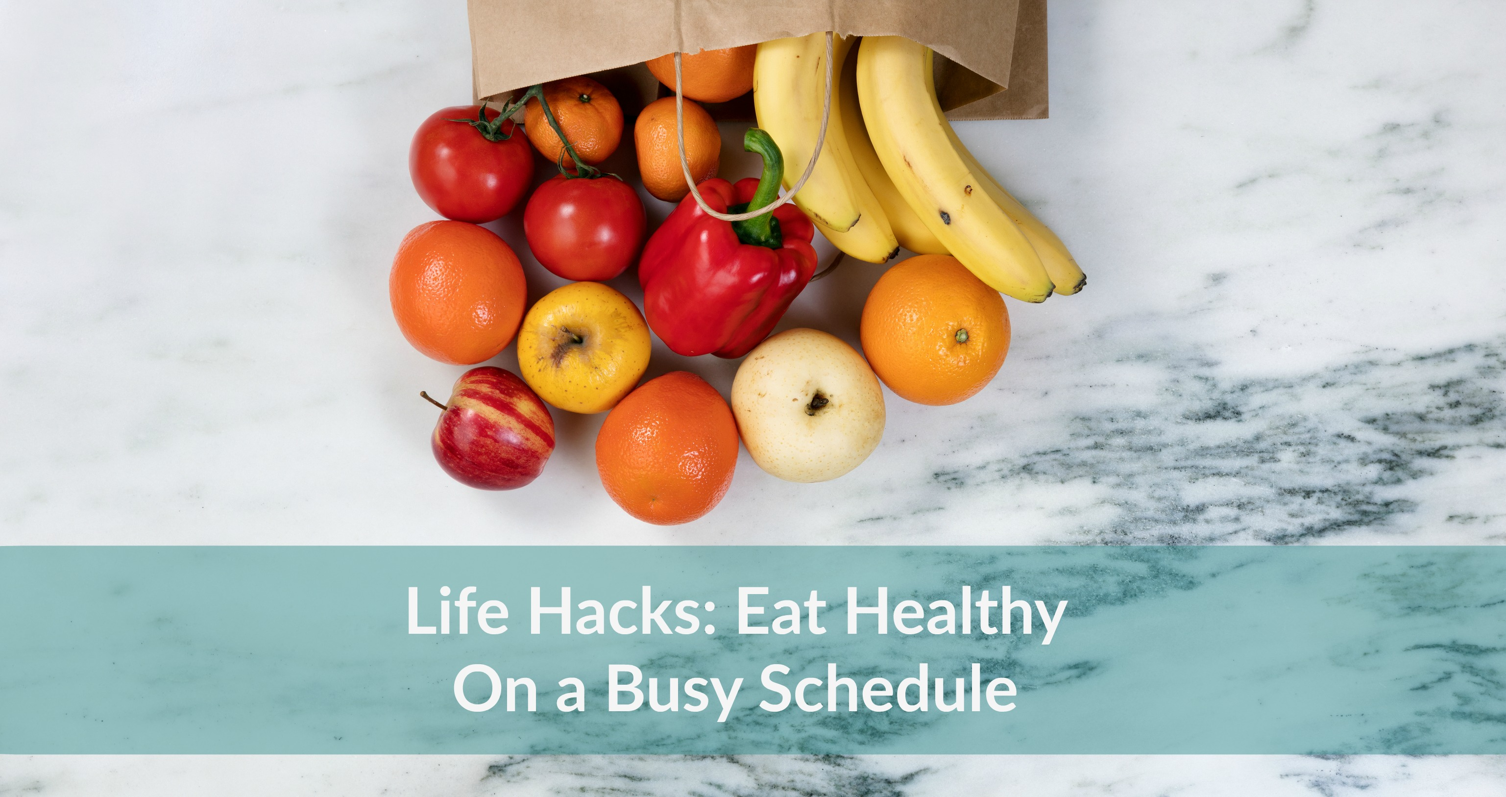 Free webinar life hacks to eat healthy on a busy schedule eat next nutrition decisions webinar ccuart Images